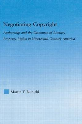 Negotiating Copyright by Martin T Buinicki