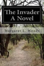The Invader a Novel by Margaret L Woods image
