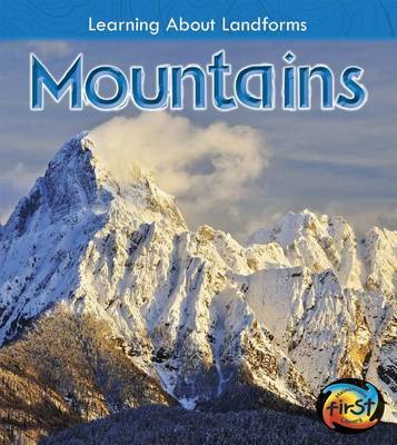 Mountains (Learning About Landforms) by Chris Oxlade