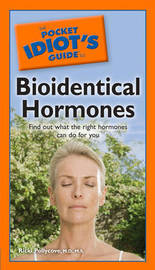 The Pocket Idiot's Guide to Bioidentical Hormones by Ricki Pollycove image