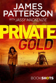 Private Gold by James Patterson
