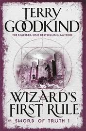 Wizard's First Rule (Sword of Truth #1) by Terry Goodkind