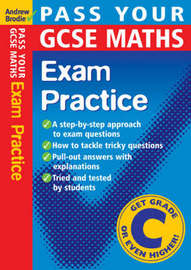 Pass Your GCSE Maths: Exam Practice by Andrew Brodie image