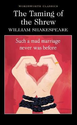 a portrayal of many ideas about love and marriage in taming of the shrew by william shakespeare The last act in the taming of the shrew, by william shakespeare is one that should not be forgotten in the whole play, where in scene i, we see the chaos between the pedant and the real vincentio unfold, and it was not pretty, as vincentio was almost thrown in jail.