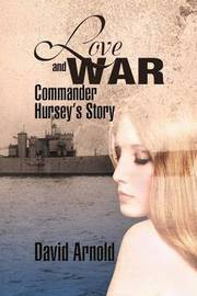 Love and War by David Arnold