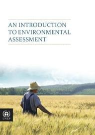 An introduction to environmental assessment by United Nations Environment Programme image