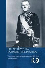 Britain's Imperial Cornerstone in China by Donna Brunero image
