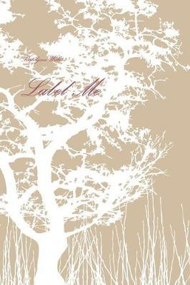 Label Me by Katelynn Willis
