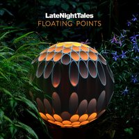 Late Night Tales: Floating Points by Various