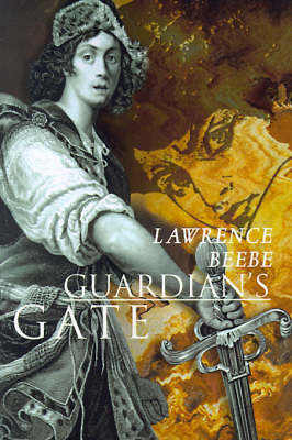 Guardian's Gate by Lawrence Beebe image