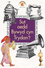 Sut Oedd Bywyd Cyn Trydan? by Carolyn Scrace image