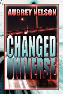 Changed Universe by Aubrey Nelson image