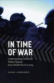 In Time of War by Adam J. Berinsky