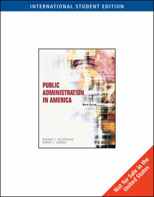 Public Administration in America by Michael E Milakovich