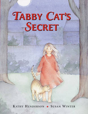 Tabby Cat's Secret by Kathy Henderson