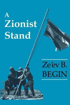 A Zionist Stand by Ze'ev B. Begin image
