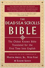 The Dead Sea Scrolls Bible by Martin Flint Abegg