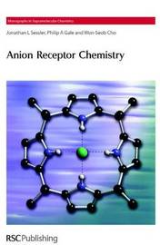 Anion Receptor Chemistry by Jonathan L Sessler image