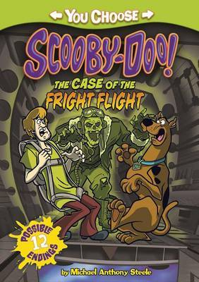 Case of the Fright Flight by Michael Anthony Steele