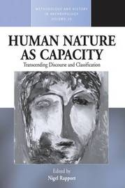 Human Nature as Capacity by Nigel Rapport image