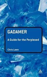 Gadamer by Chris Lawn