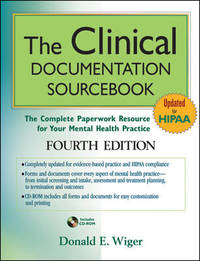 The Clinical Documentation Sourcebook by Donald E. Wiger image