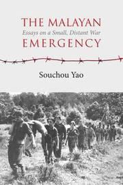 The Malayan Emergency by Souchou Yao