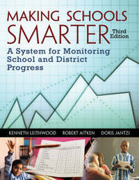 Making Schools Smarter by Kenneth Leithwood