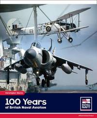 100 Years of British Naval Aviation by Christopher Shores image