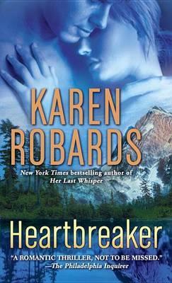 Heartbreaker by Karen Robards