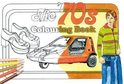 The '70s Colouring Book by The History Press image