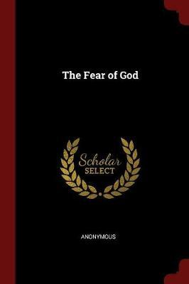 The Fear of God by * Anonymous