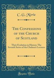 The Confessions of the Church of Scotland by C G M'Crie