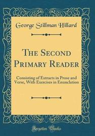 The Second Primary Reader by George Stillman Hillard image
