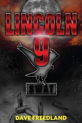 Lincoln 9 by Dave Freedland