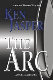 THE ARC by Ken Jasper image