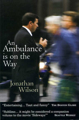 An Ambulance is on the Way by Jonathan Wilson image