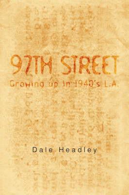 97th Street by Dale Headley