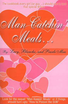 Man Catchin' Meals by Lucy