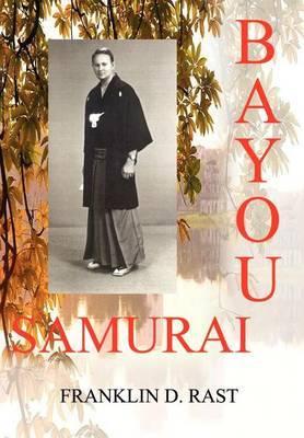 Bayou Samurai by Franklin D. Rast image