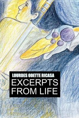 Excerpts from life by Lourdes Odette Ricasa image