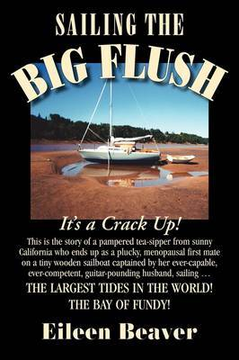 Sailing the Big Flush by Eileen Beaver