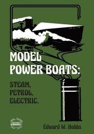 Model Power Boats by Edward W Hobbs