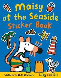 Maisy at the Seaside Sticker Book by Lucy Cousins