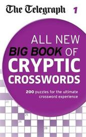 The Telegraph: All New Big Book of Cryptic Crosswords 1 by The Telegraph