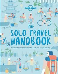 The Solo Travel Handbook by Lonely Planet