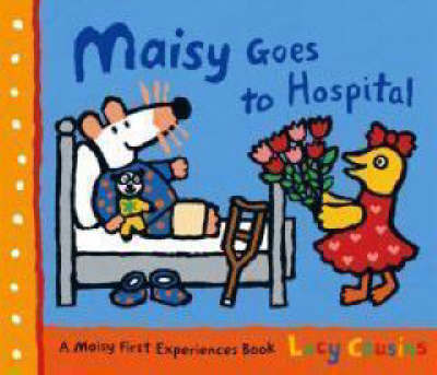 Maisy Goes To Hospital by Lucy Cousins image