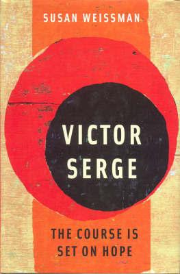 Victor Serge by Susan Weissman image