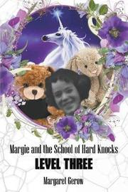 Margie and the School of Hard Knocks-Level Three by Margaret Gerow