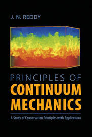 Principles of Continuum Mechanics by J.N. Reddy